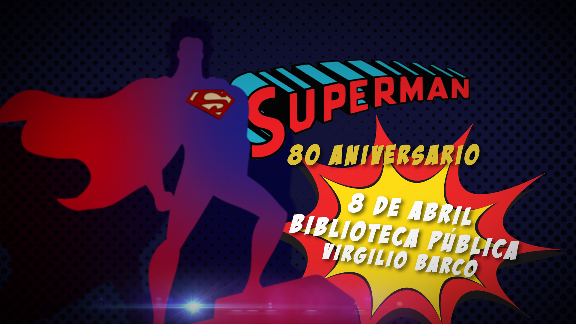Superman 80 años HD